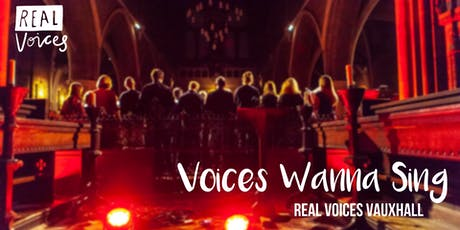 Real Voices Vauxhall: Voices Wanna Sing tickets