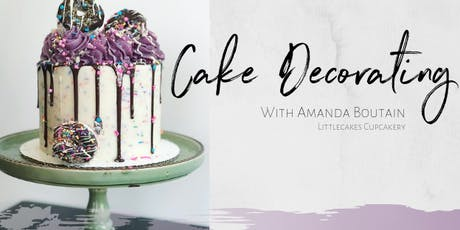 Cake Decorating Class with Amanda from LittleCakes 2-4pm tickets