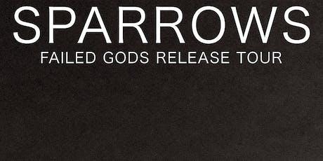 SPARROWS Failed Gods Tour with Girih, reprieve, and Rasputin tickets