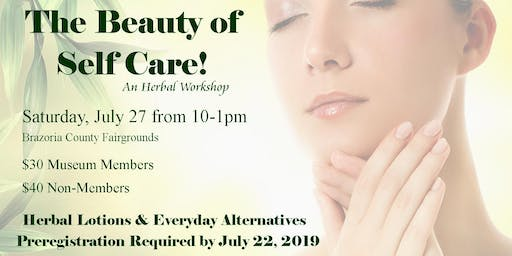 The Beauty of Self Care: An Herbal Workshop