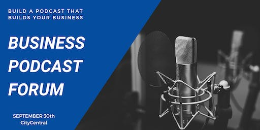 Business Podcast Forum