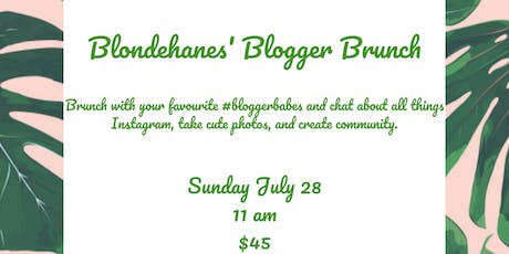 Blondehanes Blogger Brunch tickets