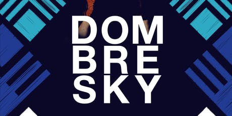 Dombresky @ Treehouse Miami tickets
