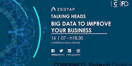 Talking Heads - Big Data to Improve your Business biglietti