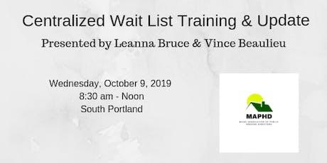 Centralized Wait List Training & Update tickets
