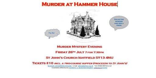 Murder at Hammer House (a Murder Mystery Evening)