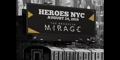 Heroes NYC at The Brooklyn Mirage