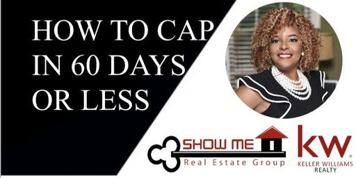 How to Cap in 60 days or Less while Generating $2,000,000 in Sales Volume!