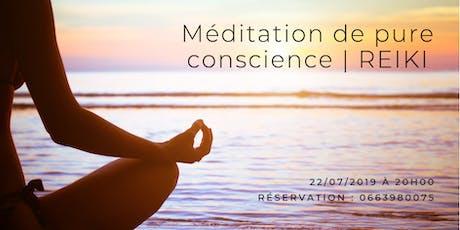 Méditation de pure conscience & Reiki billets