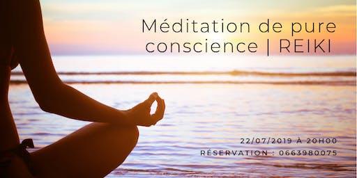 Méditation de pure conscience & Reiki