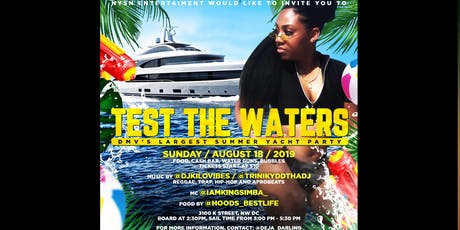 Test The Waters: DMV's Largest Summer Yacht Party! tickets