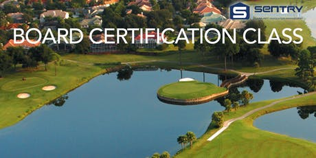 Sentry Management 44th Anniversary Board Certification Class tickets