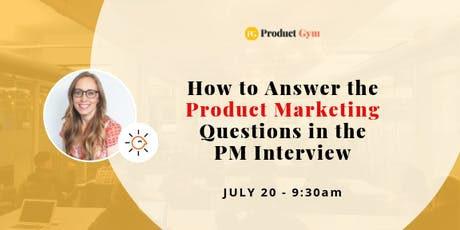 How to Answer the Product Marketing Questions in the PM Interview tickets