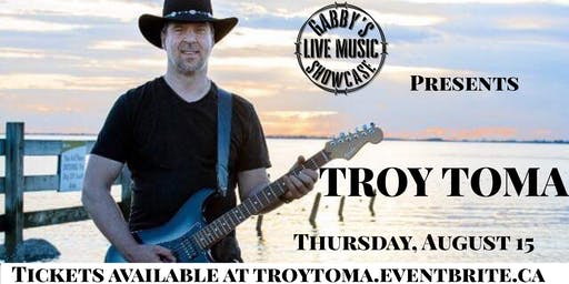 Troy Toma - Gabbys Live Music Showcase
