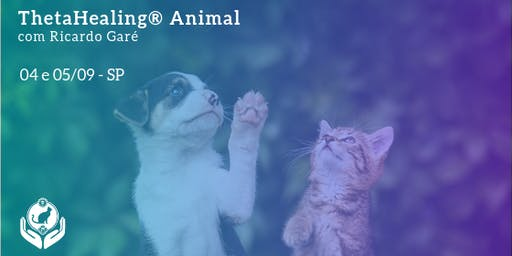 Inscrição Formação Oficial ThetaHealing Animal - SP - 04 e 05 de setembro (quarta e quinta)