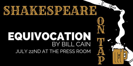 Shakespeare on Tap: Equivocation by Bill Cain