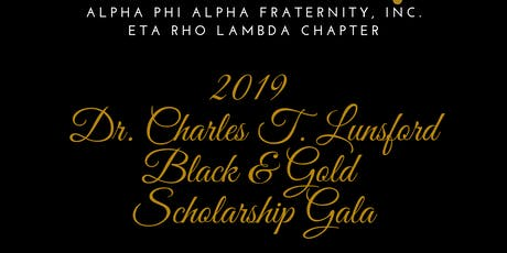 2019 Dr. Charles T. Lunsford Black & Gold Scholarship Gala tickets