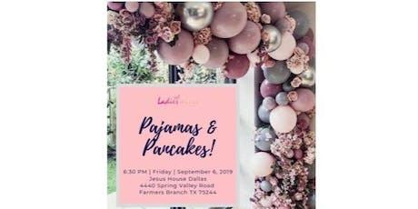 Ladies Alive Pajamas & Pancakes 2019!!! tickets