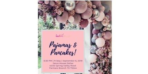 Ladies Alive Pajamas & Pancakes 2019!!!