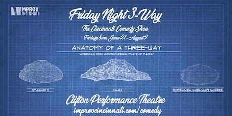 Friday Night 3-Way: The Cincinnati Comedy Show tickets