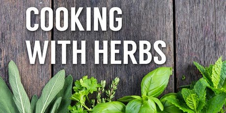 Free Cooking Class: Cooking with Herbs tickets