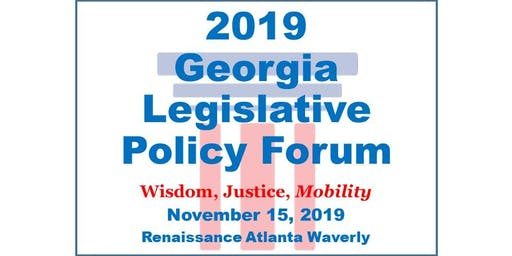2019 Georgia Legislative Policy Forum