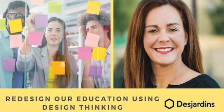 Design Thinking to rethink our education billets