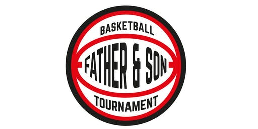 6th Annual Father & Son Basketball Tournament