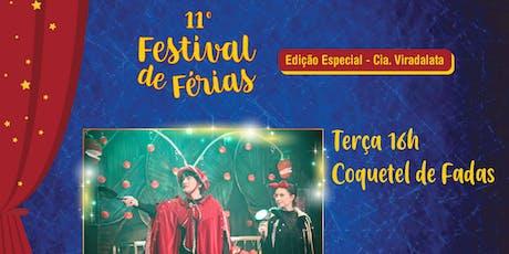 50% de Desconto para Festival de Férias no Teatro Viradalata: Coquetel de Fadas  ingressos