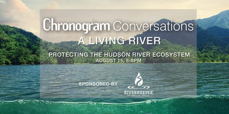 Riverkeeper presents A Living River - A Chronogram Conversation tickets