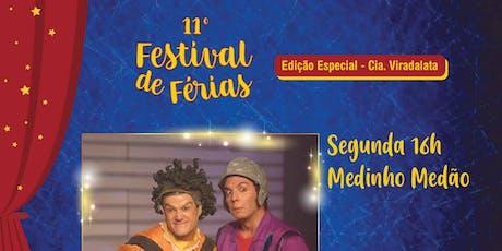 50% de Desconto para Festival de Férias no Teatro Viradalata: Medinho Medão ingressos