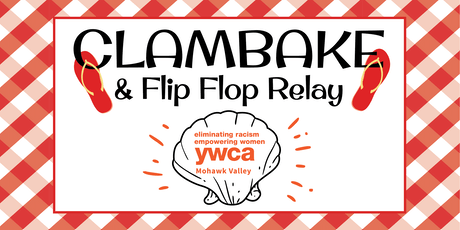 YWCA Mohawk Valley's Clambake & Flip Flop Relay tickets