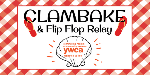 YWCA Mohawk Valley's Clambake & Flip Flop Relay