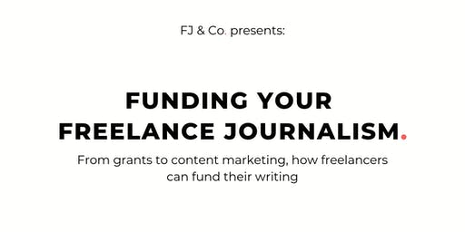 Funding Your Freelance Journalism