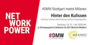 #DMW Stuttgart meets Milaneo: Sommer-Netzwerken mit...