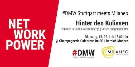 #DMW Stuttgart meets Milaneo: Sommer-Netzwerken mit Blick hinter die Kulissen