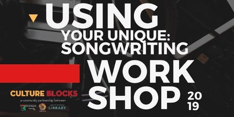 Using Your Unique: Songwriting Workshops tickets