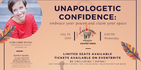 Unapologetic Confidence: embrace your power and claim your space tickets