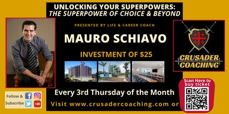 Unlocking Your Superpowers: The Superpower of Choice & Beyond tickets