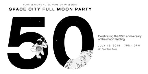 Four Seasons Hotel Houston Presents Space City Full Moon Party