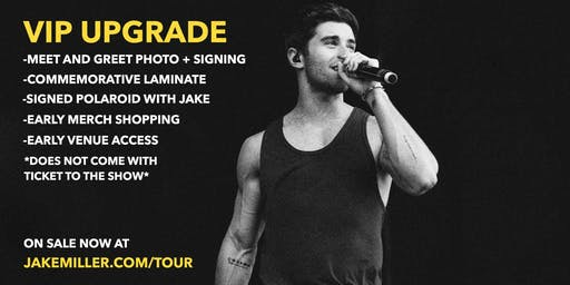 Jake Miller MEET + GREET UPGRADE - Charlotte, NC