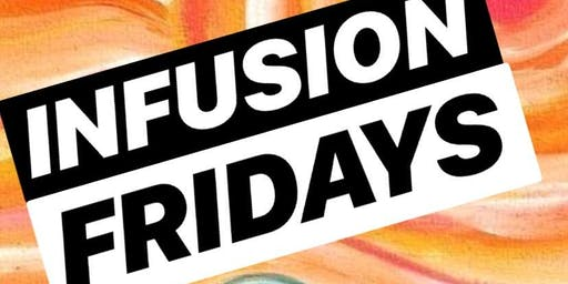 """""""INFUSION FRIDAYS"""" presented by Paint Social Events MD"""