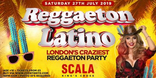 REGGAETON LATINO @ SCALA KINGS CROSS - LONDON'S CRAZIEST REGGAETON PARTY