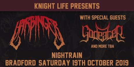 Harbinger plus support from Godeater and more tickets