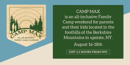 CAMP MAX - Family Camp