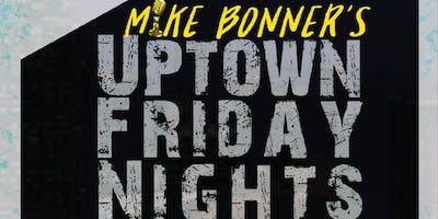 Uptown Friday Night