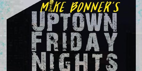 Uptown Friday Night tickets