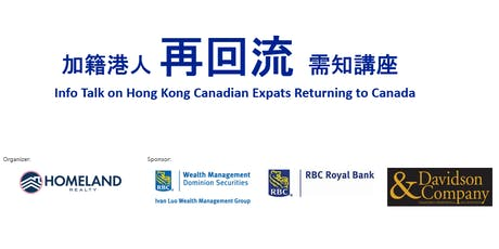 Info Talk on Hong Kong Canadian Expats Returning to Canada tickets