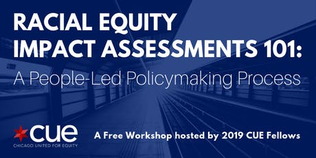 Racial Equity Impact Assessment 101 tickets