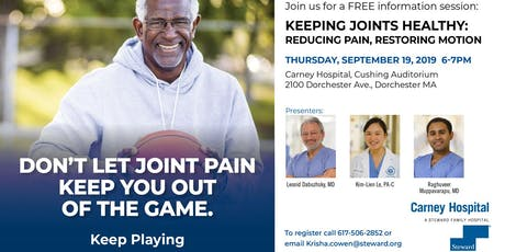 KEEPING JOINTS HEALTHY: REDUCING PAIN, RESTORING MOTION PRESENTATION tickets